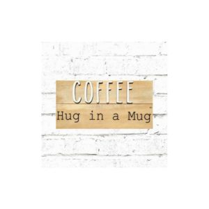 Coffee Board: Hug In A Mug